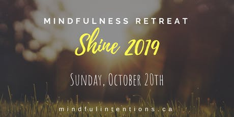 SHINE - Mindfulness Retreat tickets