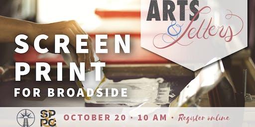 Arts & Letters: Screen Print for Broadside