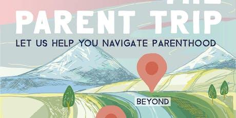 The Parent Trip tickets