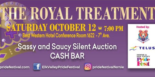 The Royal Treatment - Elk Valley Pride Festival Drag Party