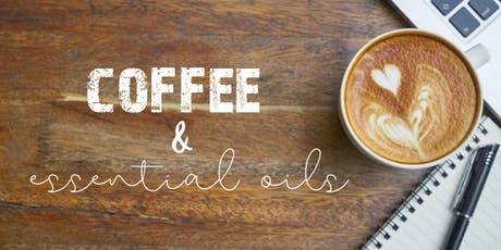 Coffee & Essential Oils tickets