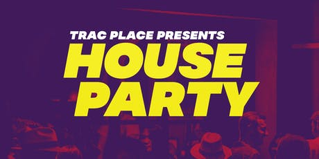 House Party tickets
