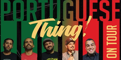 San Jose, CA:  It's a Portuguese Thing! tickets