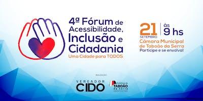 4ª Fórum de Acessibilidade, Inclusão e Cidadania