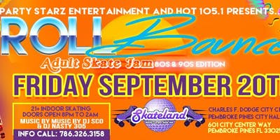 HOT 105.1 & PARTY STARZ ROLL BOUNCE SKATE JAM
