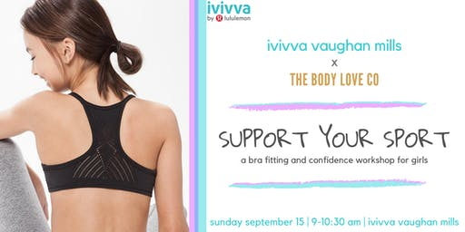 ivivva x The Body Love Co.: Support Your Sport