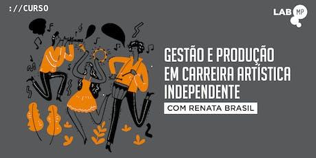 25/09 - CURSO: GESTÃO E PRODUÇÃO EM CARREIRA ARTÍSTICA INDEPENDENTE NO LAB MUNDO PENSANTE ingressos