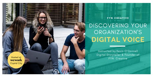 Digital Marketing: Discover Your Organization's Digital Voice Washington DC