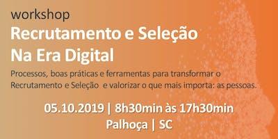 Workshop | Recrutamento e Seleção na Era Digital - 4ª edição - SC