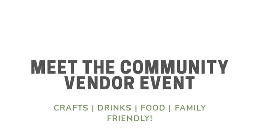 Meet the Community Vendor Event