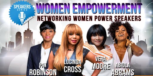 Women Empowerment: Networking Women Power Speakers