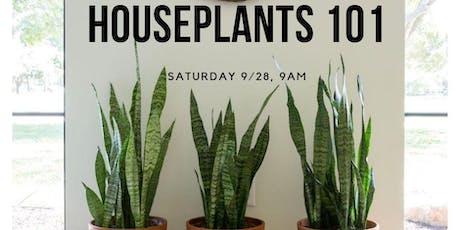 Houseplants 101 tickets