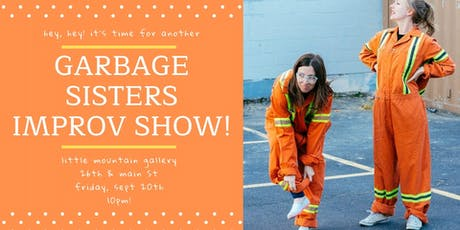 The Garbage Sisters Improv Show! tickets