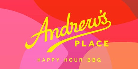 Andrew's Place Happy Hour BBQ tickets
