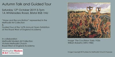 """MMAC Autumn Talk and Guided Tour: \""""Hope and Reconciliation\"""" & 167th Open Exhibition RWA"""