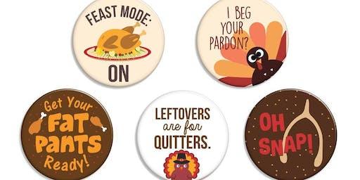Button Making Class: Thanksgiving
