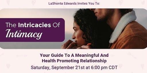 Intricacies of Intimacy
