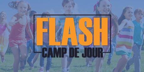 ***Promotion Réservation Hâtive*** Camp de jour FLASH - Camp d'été 2020 (9 semaines disponibles) billets