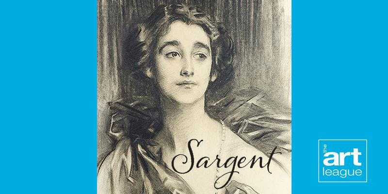 John Singer Sargent Portraits in Charcoal at the Morgan  Oct 30