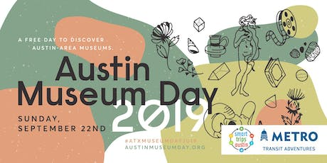 SMART TRIP (9/22) | Austin Museum Day Transit Adventure tickets