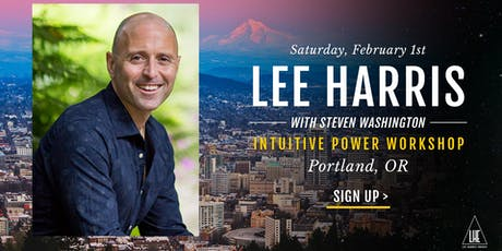 Intuitive Power: A Daylong Workshop with Lee Harris in Portland, OR tickets
