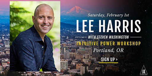 Intuitive Power: A Daylong Workshop with Lee Harris in Portland, OR