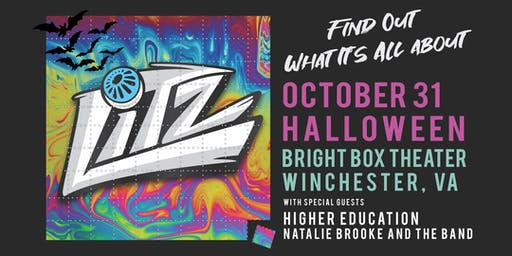 LITZ w/ Higher Education and Natalie Brooke & the Band