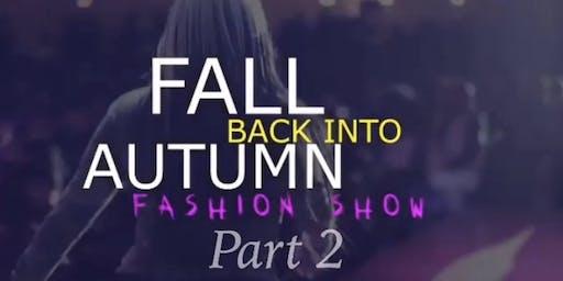 Fall Back Into Autumn Fashion Show