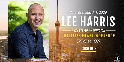 Intuitive Power: A Daylong Workshop with Lee Harris in Toronto