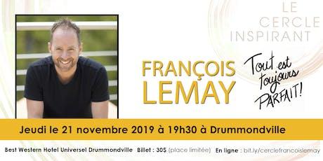 Le Cercle Inspirant avec François Lemay billets