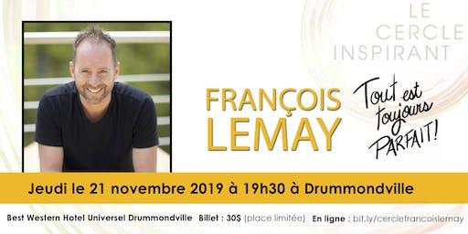 Le Cercle Inspirant avec François Lemay