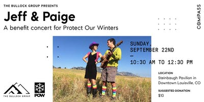The Bullock Group presents Jeff & Paige- Protect Our Winters benefit show