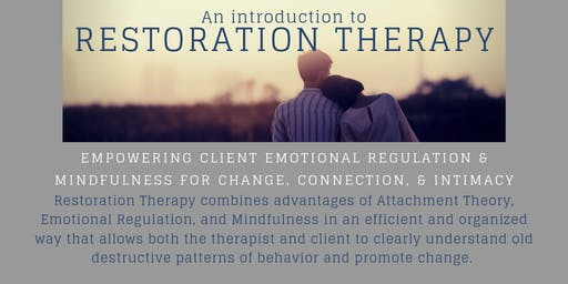 Restoration Therapy: Understanding & Guiding Healing with Clients