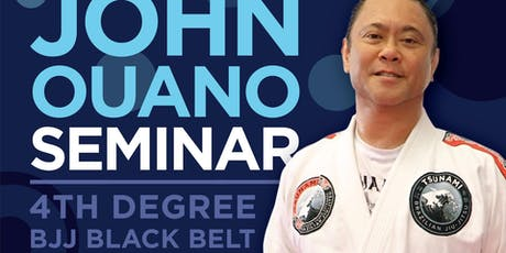 Professor John Ouano BJJ Seminar:  Sweeps and Back Takes from the Guard tickets