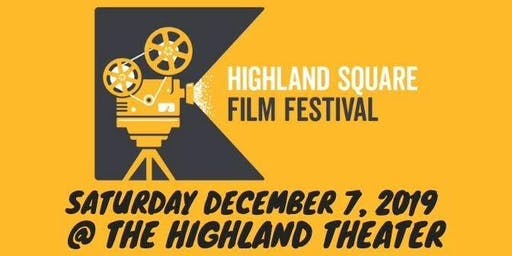 2nd Annual Highland Square Film Festival