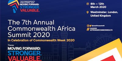 7th Annual Commonwealth Africa Summit #CAS2020! Stronger. Valuable