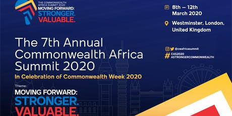 7th Annual Commonwealth Africa Summit #CAS2020! Stronger. Valuable tickets