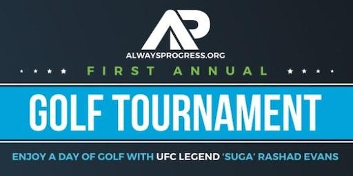 1st Annual ALWAYS PROGRESS Golf Tournament