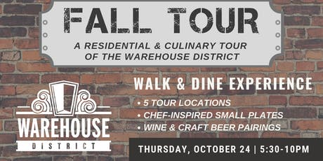 FALL TOUR - Residential & Culinary Tour of the Warehouse District tickets