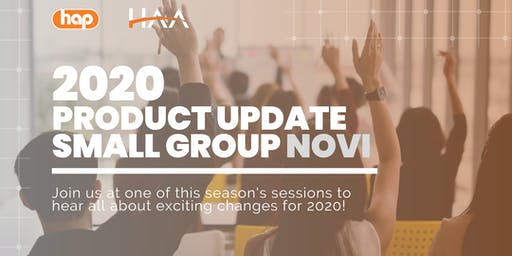 HAP Agent Training with HAA: Small Group 2020 Product Update - NOVI