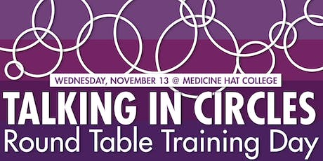 """Talking in Circles"" Round Table Training Day tickets"