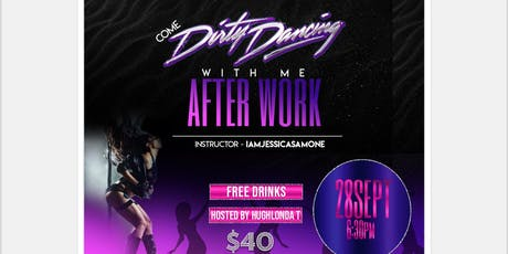 Come Dirty Dance with Me After Work tickets