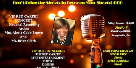 Don't Bring the Streets in Between Your Sheets-GOD VIP Dinner tickets