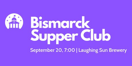 Bismarck Supper Club tickets