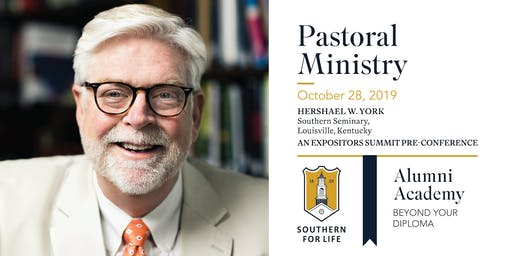 Alumni Academy: Pastoral Ministry, Expositors Summit Pre-Conference