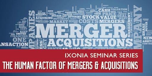 Ixonia Seminar Series: The Human Factor of M&A