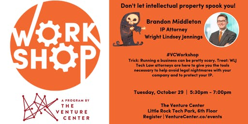 #VCWorkshop: Wright Lindsey Jennings and Intellectual Property
