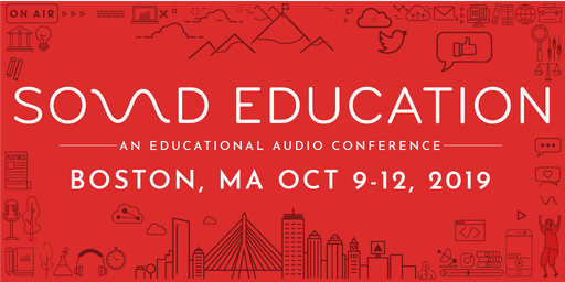 Sound Education 2019: An Educational Audio Conference