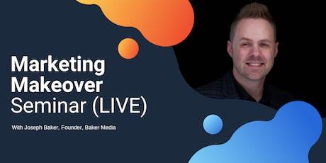 Marketing Makeover (LIVE) Seminar tickets