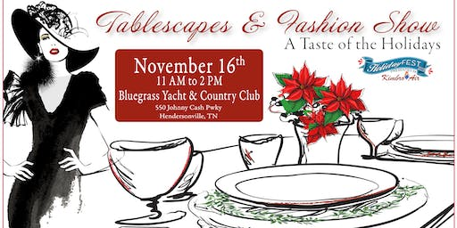 Tablescapes & Fashion Show
